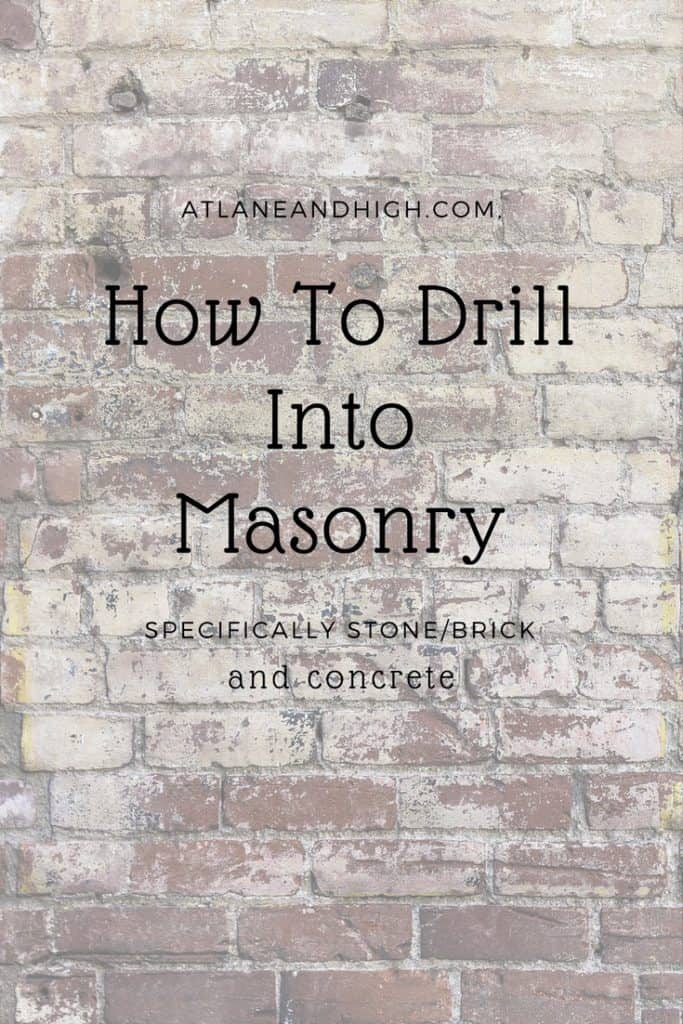 How to Drill Into Masonry, stone/brick/concrete