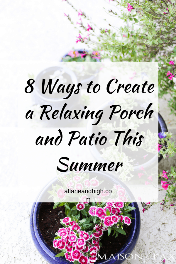 A pin for pinterest on how to create a relaxing porch and patio.
