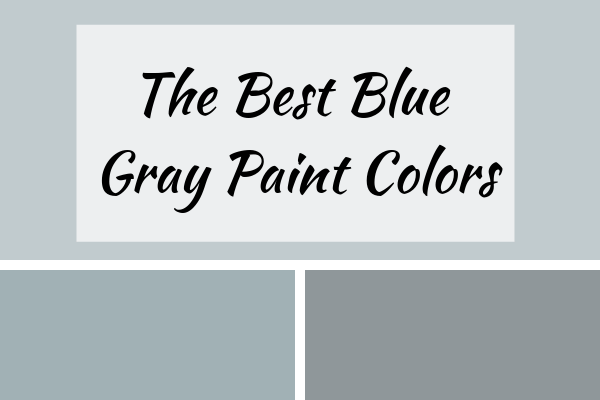 Three blue gray paint colors in a collage.