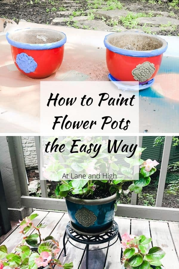 How to Paint flower pots pin for pinterest showing the before and after.