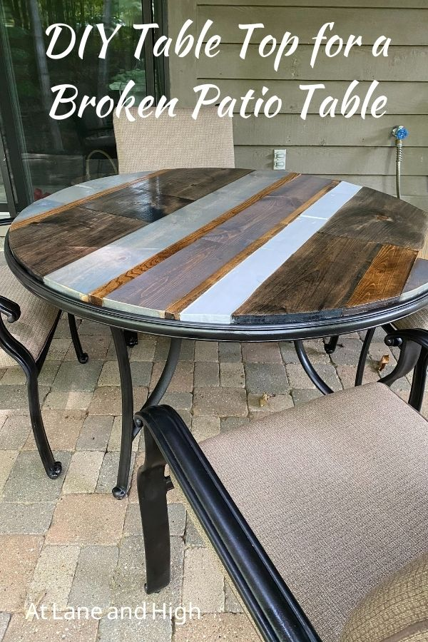 DIY Table Top for a Broken Patio Table pin for Pinterest.