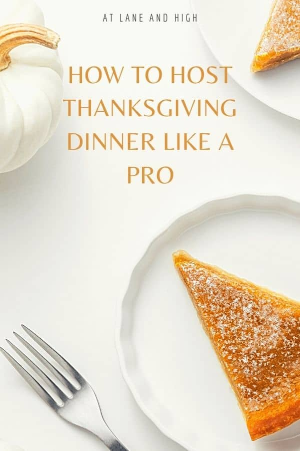 Host Thanksgiving Dinner like a pro pin for Pinterest.