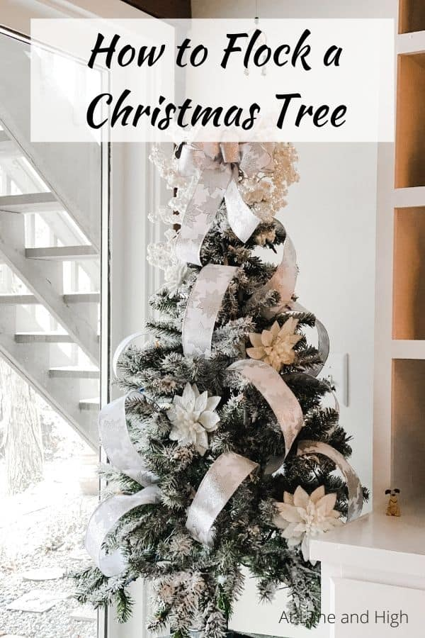 How to Flock a Christmas Tree pin for Pinterest.