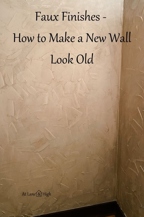 Faux finishes, how to make a new wall look old pin or Pinterest.