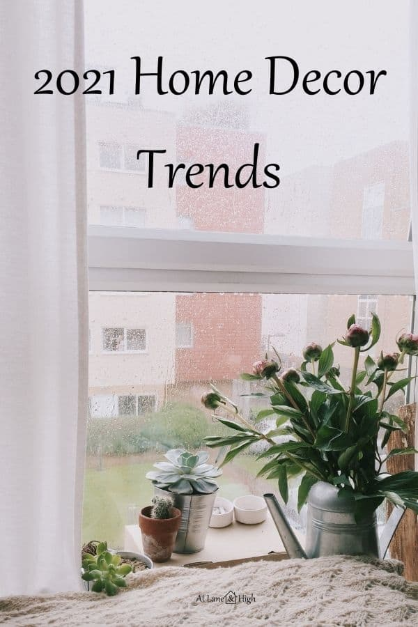 2021 Home Decor Trends pin for Pinterest.