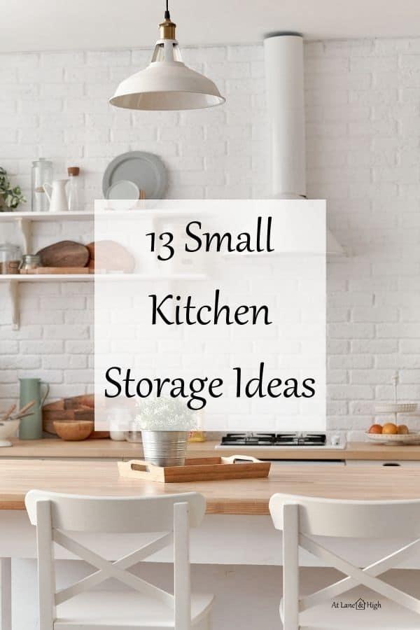 Small Kitchen Storage Ideas pin for Pinterest.