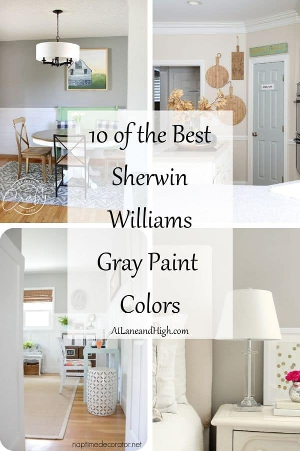 10 of the Best Sherwin Williams Gray Paint Colors pin for Pinterest.