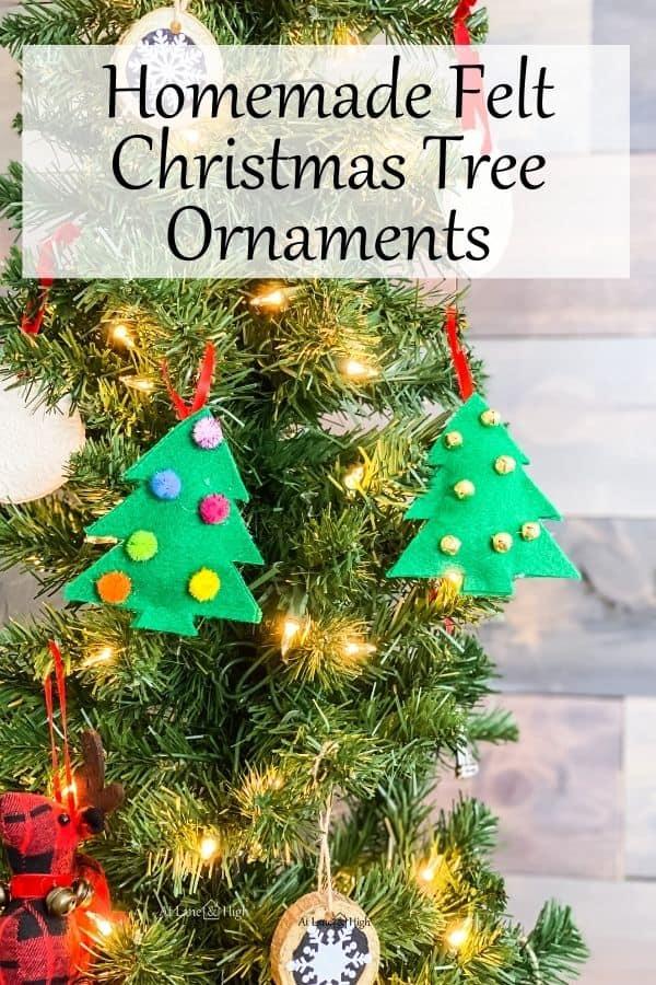 Homemade felt Christmas tree ornaments pin for Pinterest.