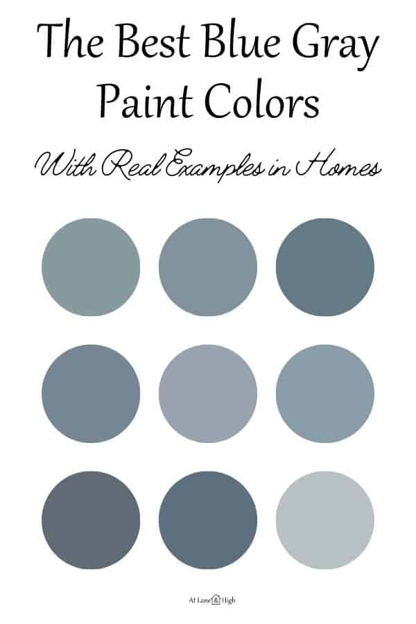 The Best Blue Gray Paint Colors Pin for Pinterest.